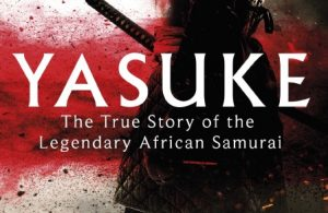 Webinar: Yasuke, The True Story of the Legendary African Samurai (YCAPS-JUMP)